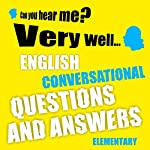 English conversational questions and answers (elementary) | Richard Ludvik