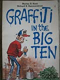 Graffiti in the Big Ten, Richard A. Hammerstrom and Maria N. Haan, 0446375047