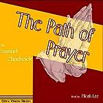 The Path of Prayer | Samuel Chadwick
