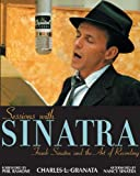 Sessions with Sinatra, Charles L. Granata, 1556525095