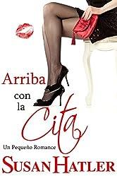 Arriba con la Cita (Mejor una Cita que Nunca nº 8) (Spanish Edition