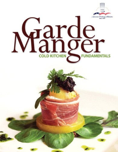 Cold Kitchen Fundamentals - Garde Manger: Cold Kitchen Fundamentals Plus MyLab Culinary with Pearson eText -- Access Card Package (2nd Edition)