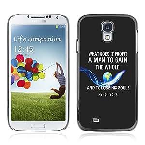 Paccase / Dura PC Caso Funda Carcasa de Protección para - BIBLE Mark 8:36 - Samsung Galaxy S4 I9500