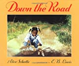 Down the Road, Alice Schertle, 0152766227