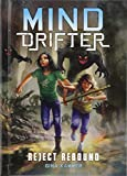 Reject Rebound: A 4D Book (Mind Drifter)