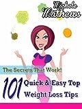 top secret fat loss secret - 101 Quick & Easy Top Weight Loss Tips - The Secrets That Work!
