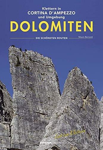 Klettern in Cortina D'Ampezzo Dolomiten: Die schönsten Routen