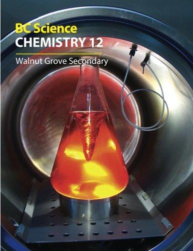BC Science Chemistry 12: Walnut Grove Secondary