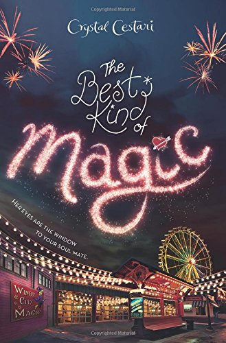 Windy City Magic, Book 1 The Best Kind of Magic by DISNEY-HYPERION
