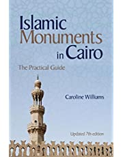 Islamic Monuments in Cairo: The Practical Guide (Updated 7th Edition)