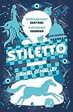 Stiletto (The Checquy Files)