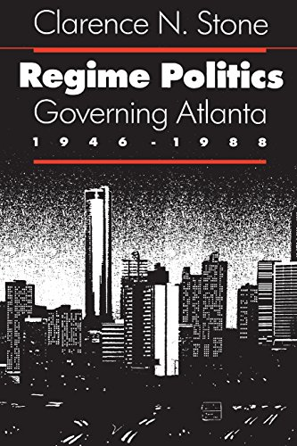 Regime Politics: Governing Atlanta, 1946-1988