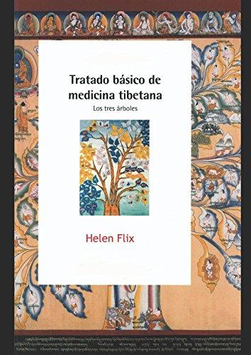 Tratado básico de medicina Tibetana: Los tres árboles (Spanish Edition) PDF