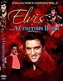 Elvis, A Generous Heart Vol. 2
