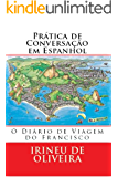 Prática de Conversação em Espanhol (Spanish Edition)