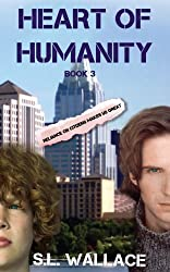 Heart of Humanity (Reliance on Citizens Makes Us Great! Book 3)