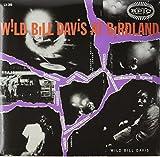 Wild Bill Davis at Birdland [Vinyl]