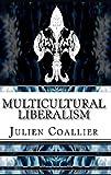Multicultural Liberalism, Julien Coallier, 1495257819