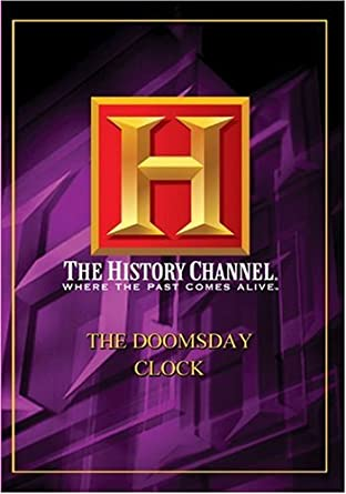 Amazon Com The Doomsday Clock History Channel Artist Not Provided Movies Tv