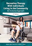img - for Recreation Therapy with Individuals Living in the Community book / textbook / text book