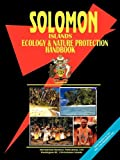 Solomon Islands Ecology and Nature Prote, Usa Ibp, 0739751603