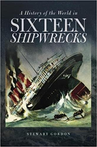 Book A History of the World in Sixteen Shipwrecks