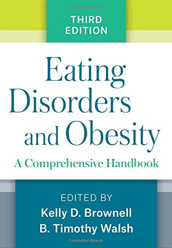 Eating Disorders and Plumpness, Third Edition: A Comprehensive Handbook