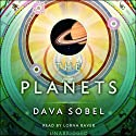 The Planets Audiobook by Dava Sobel Narrated by Lorna Raver