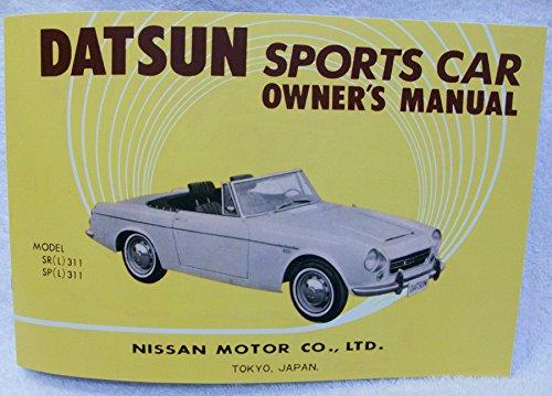 1967 1/2 Datsun SPL / SRL311 1600 / 2000 REPRINT Owner's Manual by The Datsun Roadster Book