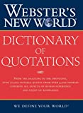 Webster's New World Dictionary of Quotations, Chambers Harrap Publishers Staff, 076457308X