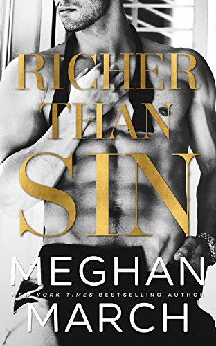 Richer Than Sin by [March, Meghan]