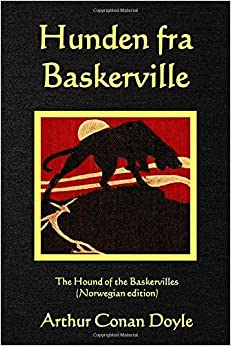 Book Hunden fra Baskerville: The Hound of the Baskervilles (Norwegian edition) by Arthur Conan Doyle (2016-02-08)
