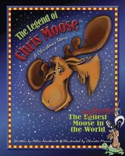 The Legend of Chris Moose: The Most Beautiful Moose in the World pdf