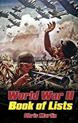 World War II: The Book of Lists