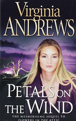 V.C. Andrews: Flowers in the Attic/If There Be Thorns/Petals on the Wind/Seeds of Yesterday/Garden of Shadows - Book  of the Dollanganger