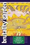 Brutality Garden, Christopher Dunn, 0807826510