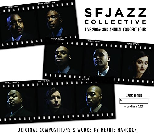 (Live 2006: 3rd Annual Concert Tour - Original Compositions & Works By Herbie)