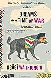 Dreams in a Time of War: A Childhood Memoir