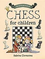 The Batsford Book Of Chess For Children: Beginner