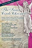 img - for The Inner Circle Chronicles: Book 2 / Intuitive Women Leaders of the New Economy, Transforming Lives and Businesses with Divine Heart and Soul Around the World book / textbook / text book