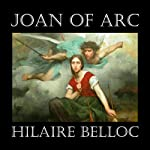 Joan of Arc   Hilaire Belloc