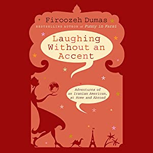 Laughing Without an Accent Audiobook