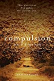 Compulsion (Heirs of Watson Island Book 1)