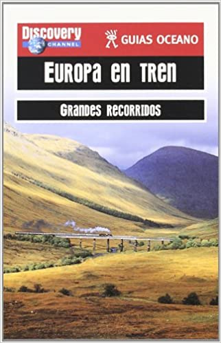 Europa en tren - grandes recorridos - guias oceano: Amazon.es: Aa.Vv.: Libros