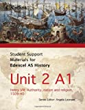 Student Support Materials for History – Edexcel AS Unit 2 Option A1: Henry VIII: Authority, Nation and Religion, 1509-40