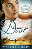 img - for Morning for Dove: Winds Across the Prairie, Book Two book / textbook / text book