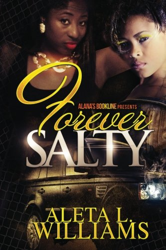 forever-salty-a-ghetto-soap-opera