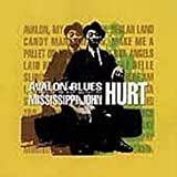 Avalon Blues: A Tribute to the Music of Mississippi John Hurt by Bruce Cockburn (2001-05-03)