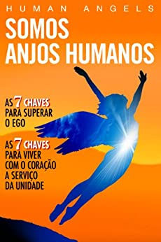 Somos Anjos Humanos por [Human Angels]
