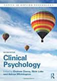 img - for Clinical Psychology (Topics in Applied Psychology) by Graham Davey (Editor), Nick Lake (Editor), Adrian Whittington (Editor) (5-Mar-2015) Paperback book / textbook / text book